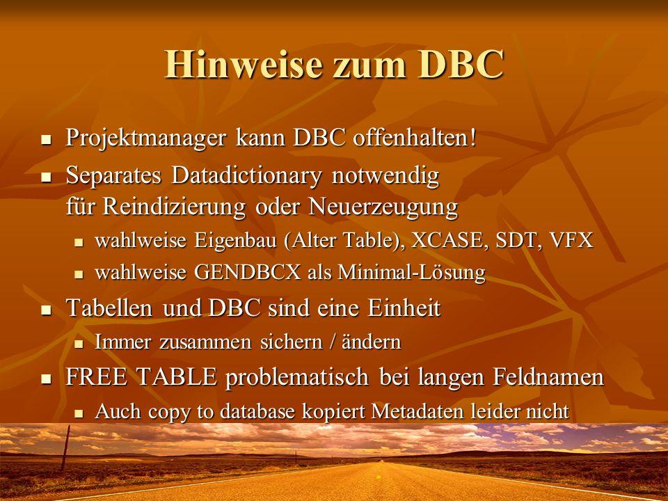 Hinweise zum DBC Projektmanager kann DBC offenhalten!