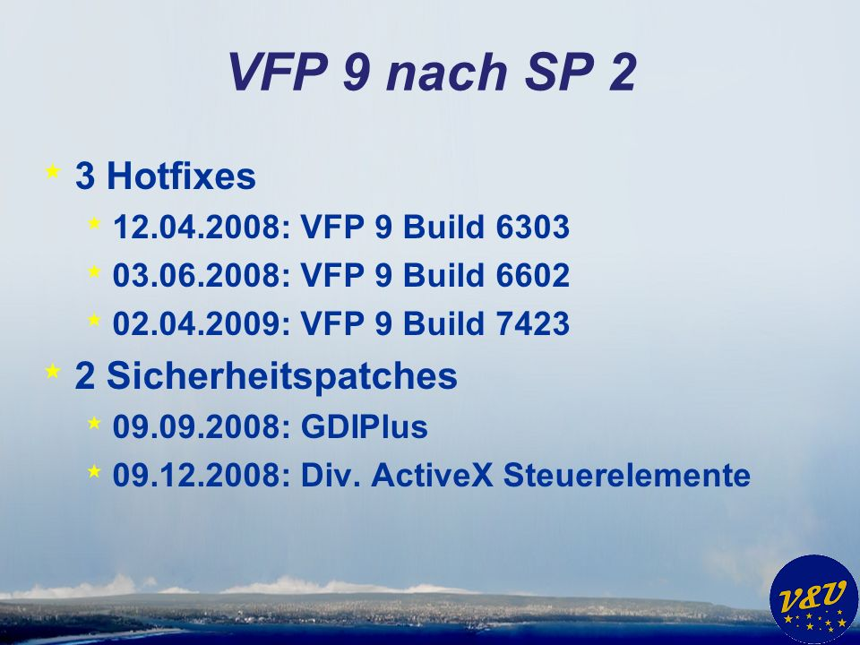 VFP 9 nach SP 2 3 Hotfixes 2 Sicherheitspatches