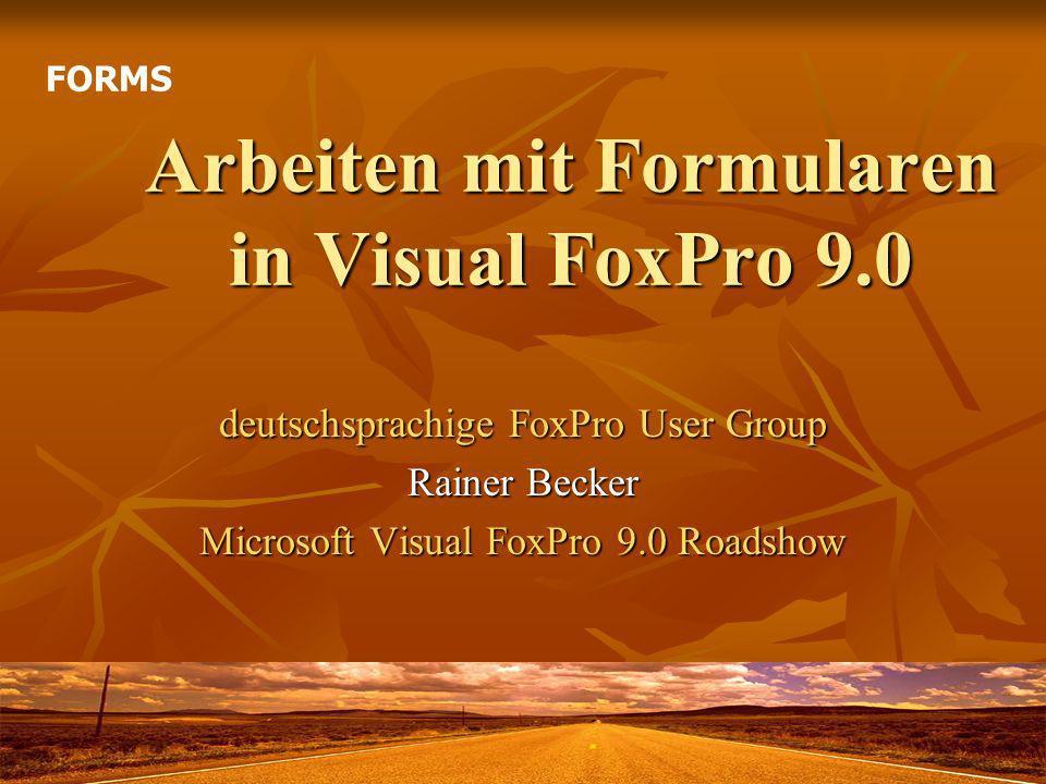 Arbeiten mit Formularen in Visual FoxPro 9.0