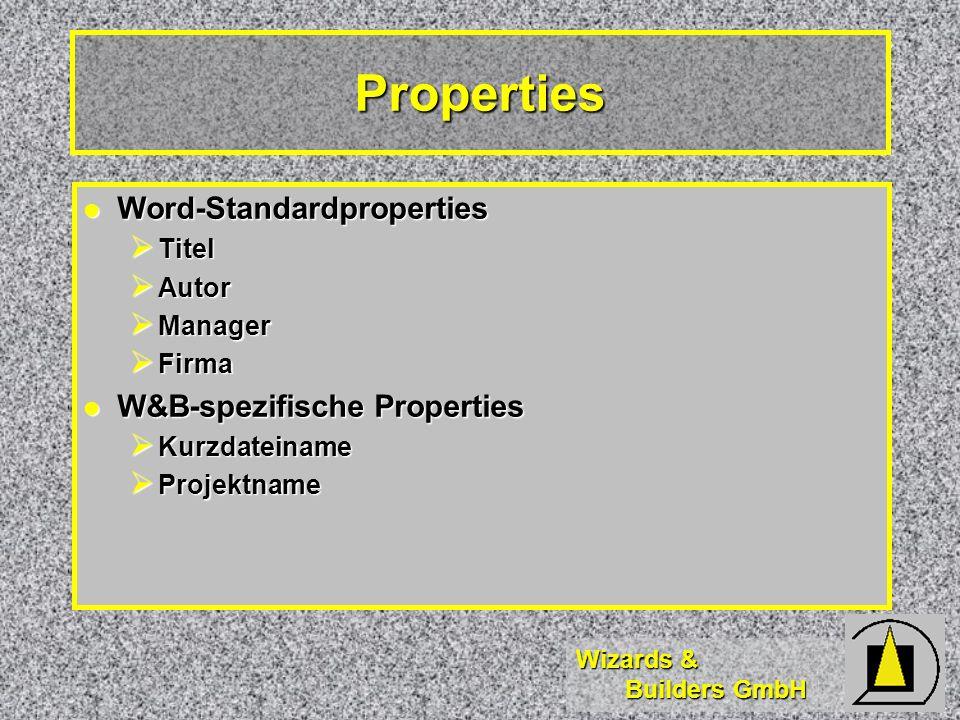 Properties Word-Standardproperties W&B-spezifische Properties Titel
