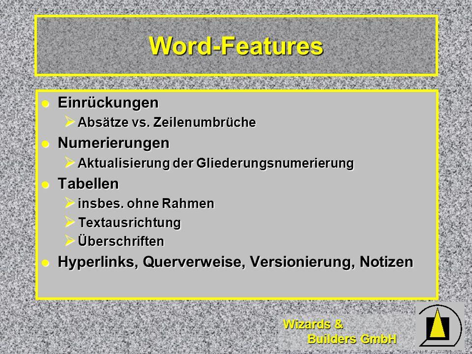 Word-Features Einrückungen Numerierungen Tabellen