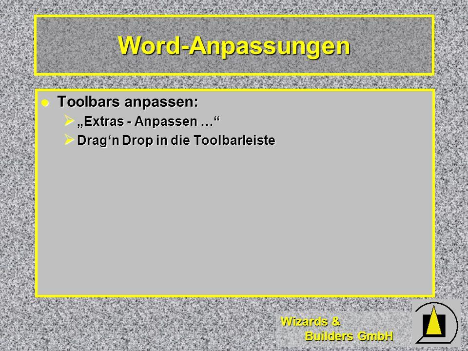 """Word-Anpassungen Toolbars anpassen: """"Extras - Anpassen …"""