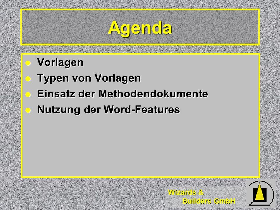 Agenda Vorlagen Typen von Vorlagen Einsatz der Methodendokumente
