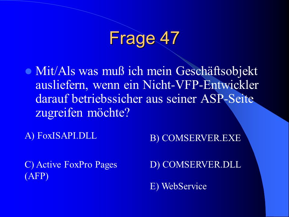 Frage 47