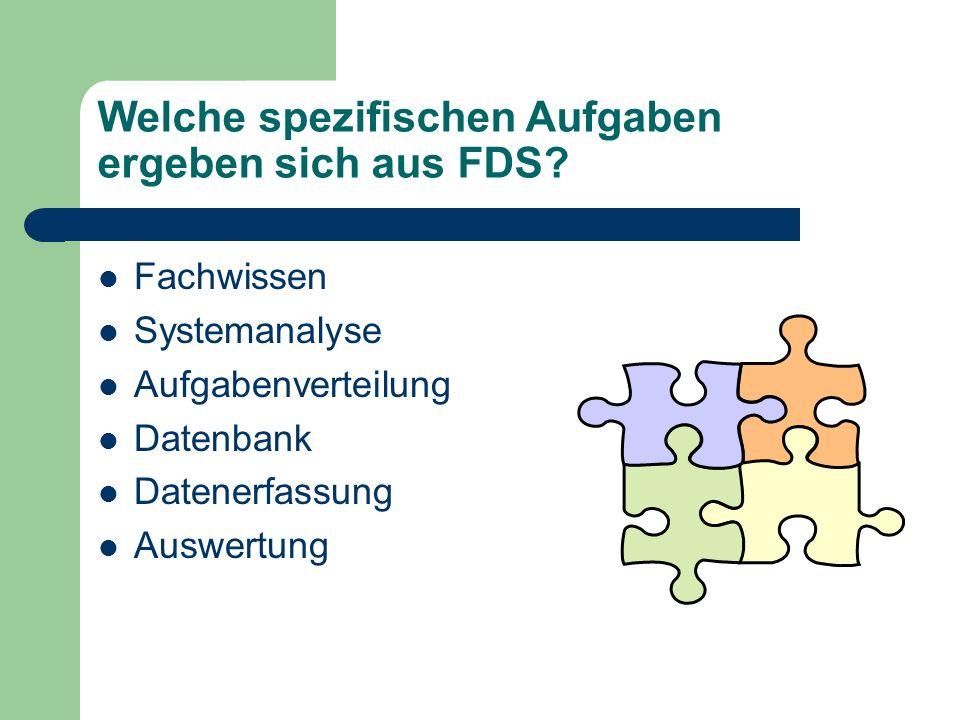 Welche spezifischen Aufgaben ergeben sich aus FDS