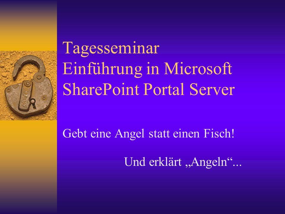 Tagesseminar Einführung in Microsoft SharePoint Portal Server