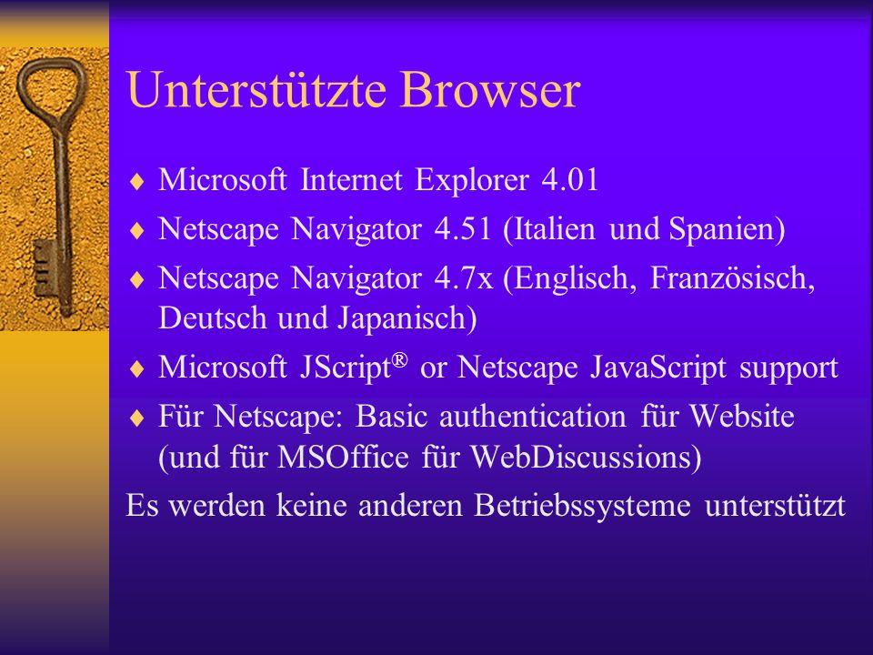 Unterstützte Browser Microsoft Internet Explorer 4.01