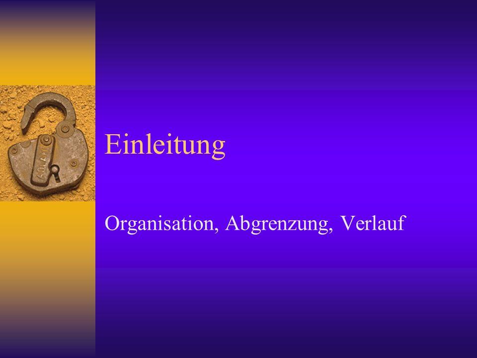Organisation, Abgrenzung, Verlauf