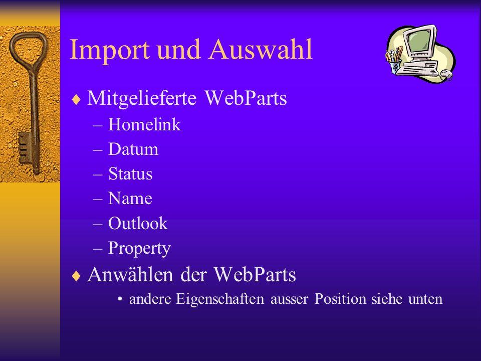 Import und Auswahl Mitgelieferte WebParts Anwählen der WebParts