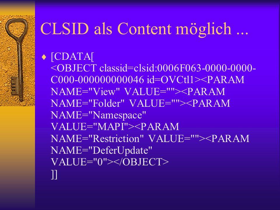CLSID als Content möglich ...