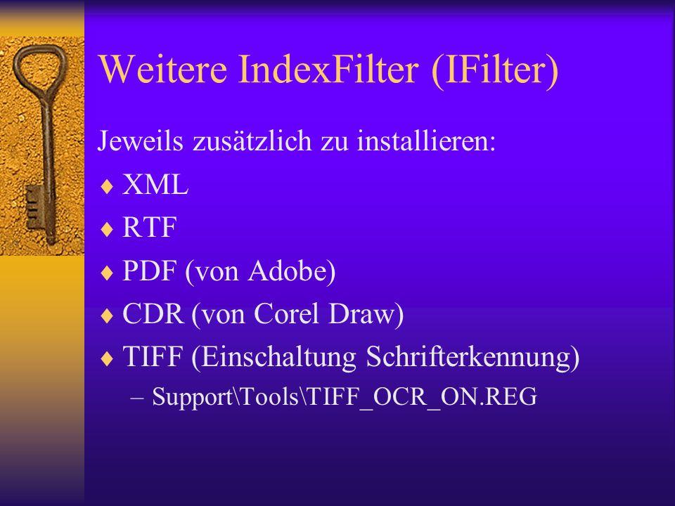 Weitere IndexFilter (IFilter)