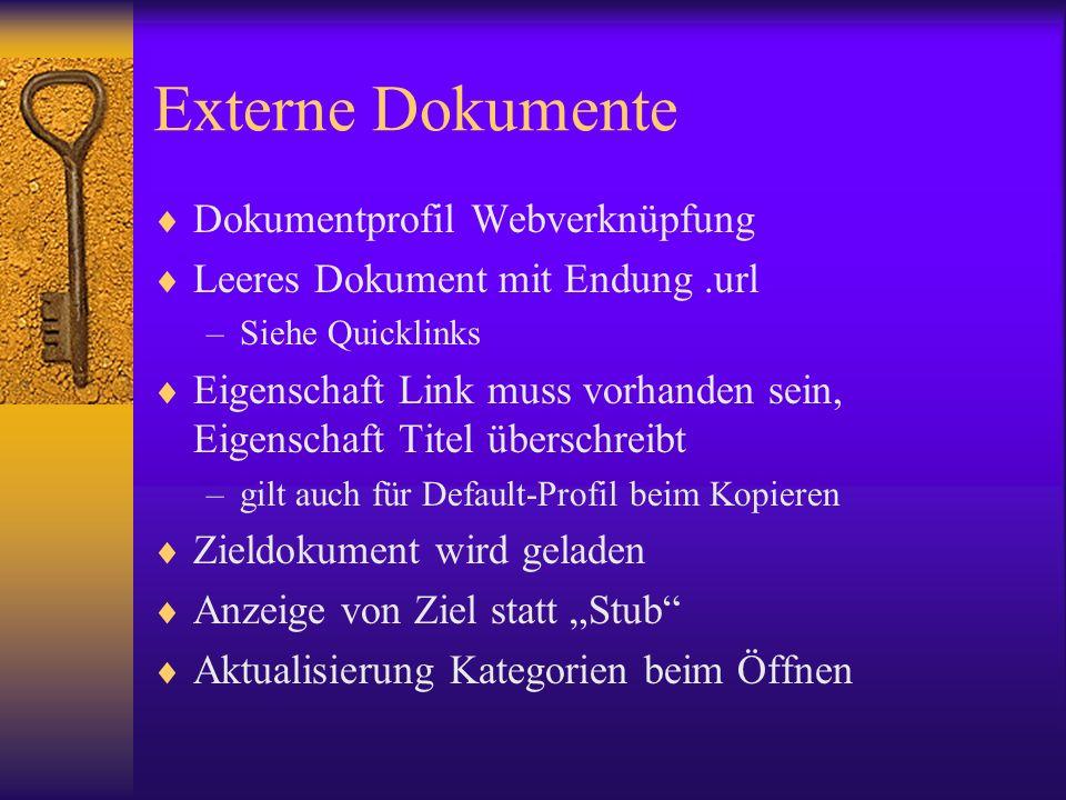 Externe Dokumente Dokumentprofil Webverknüpfung