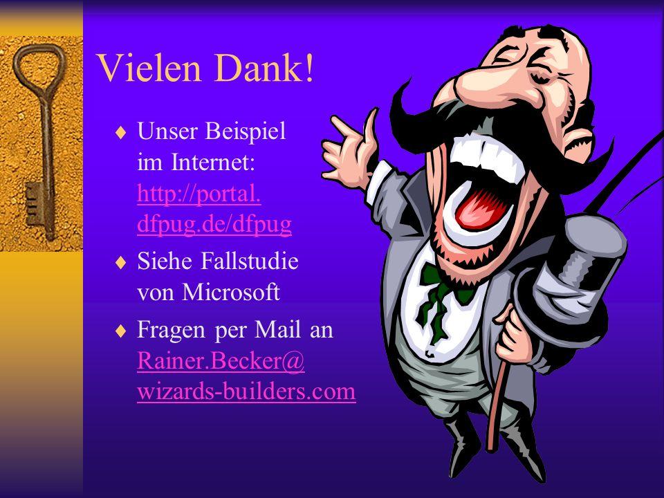 Vielen Dank! Unser Beispiel im Internet: http://portal. dfpug.de/dfpug