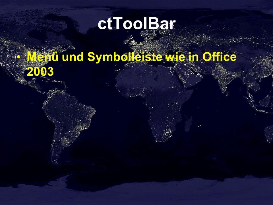 ctToolBar Menü und Symbolleiste wie in Office 2003