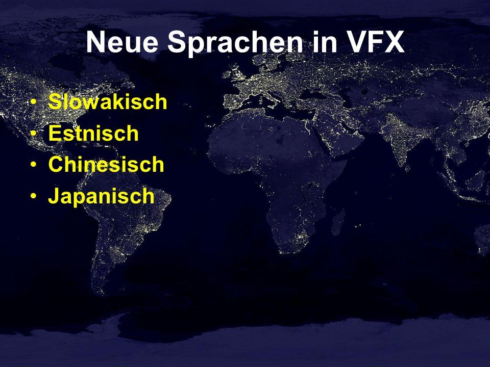 Neue Sprachen in VFX Slowakisch Estnisch Chinesisch Japanisch