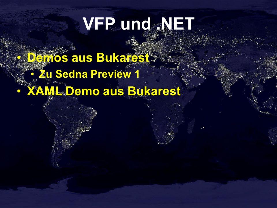 VFP und .NET Demos aus Bukarest XAML Demo aus Bukarest