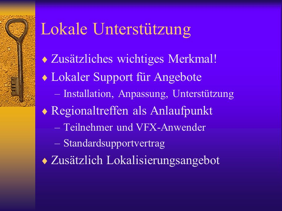 Lokale Unterstützung Zusätzliches wichtiges Merkmal!