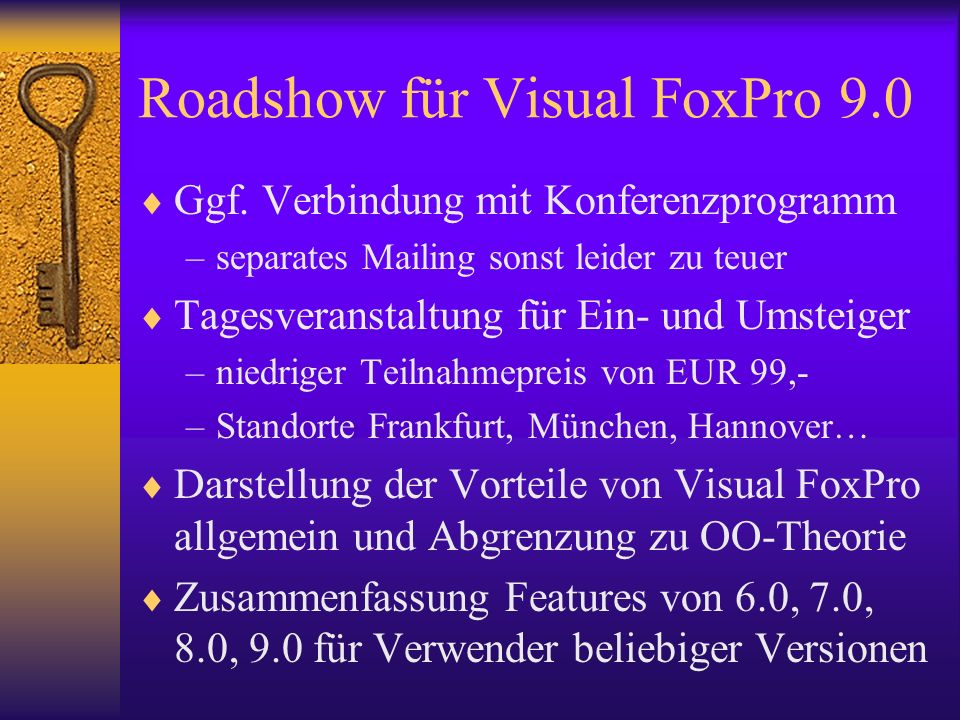 Roadshow für Visual FoxPro 9.0