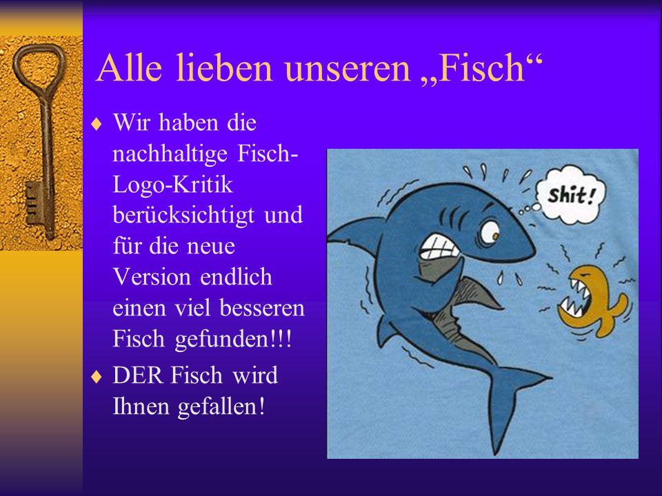"""Alle lieben unseren """"Fisch"""