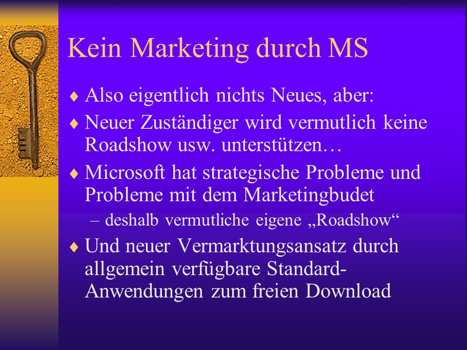 Kein Marketing durch MS
