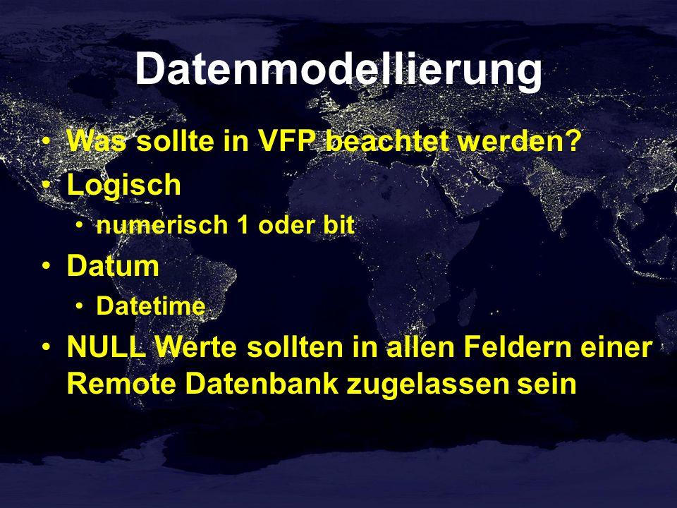 Datenmodellierung Was sollte in VFP beachtet werden Logisch Datum
