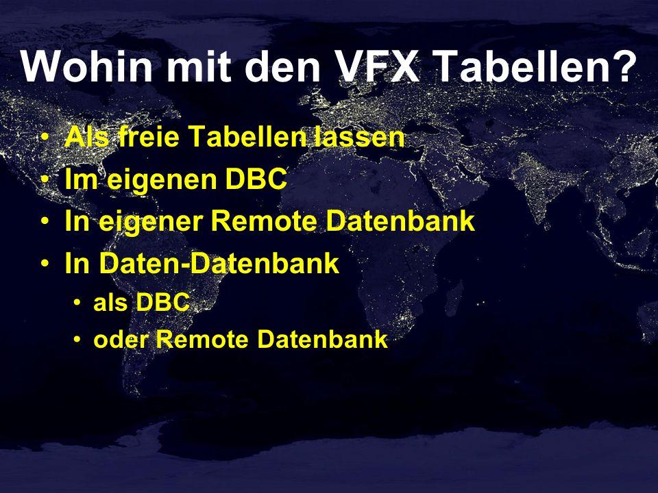 Wohin mit den VFX Tabellen