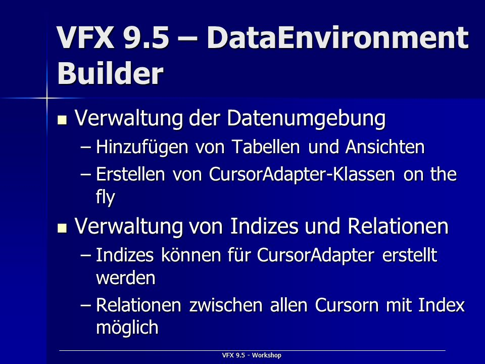 VFX 9.5 – DataEnvironment Builder