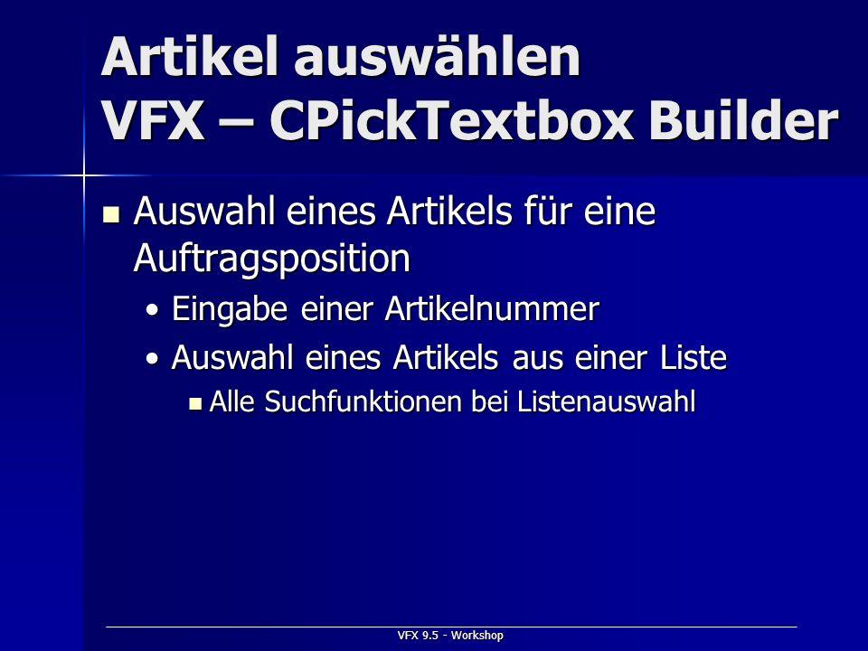 Artikel auswählen VFX – CPickTextbox Builder