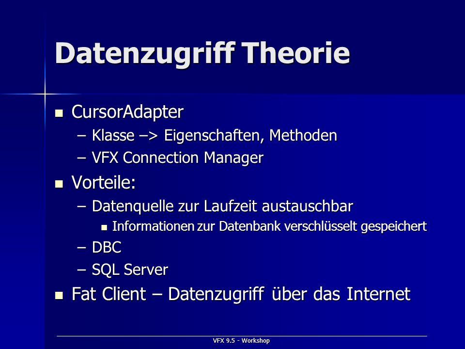 Datenzugriff Theorie CursorAdapter Vorteile: