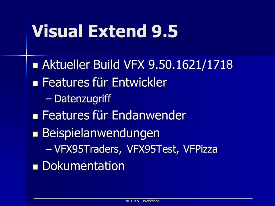 Visual Extend 9.5 Aktueller Build VFX 9.50.1621/1718