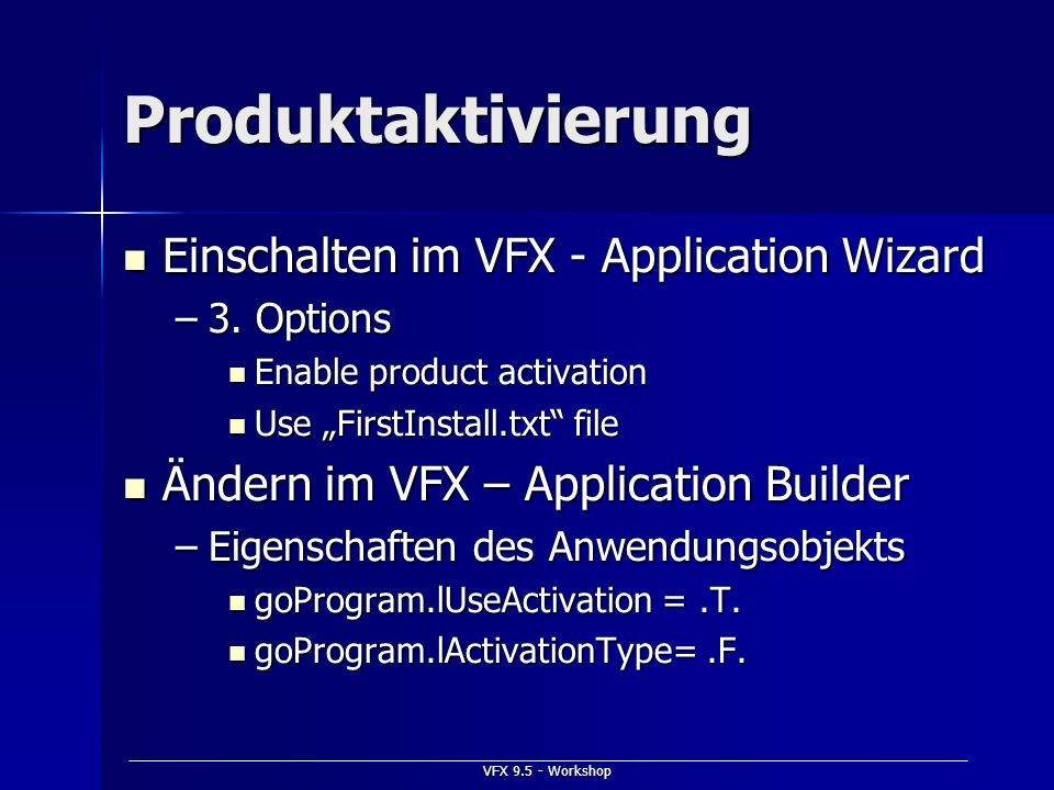 Produktaktivierung Einschalten im VFX - Application Wizard