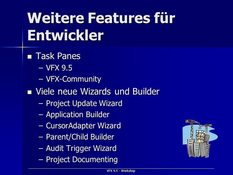 Weitere Features für Entwickler