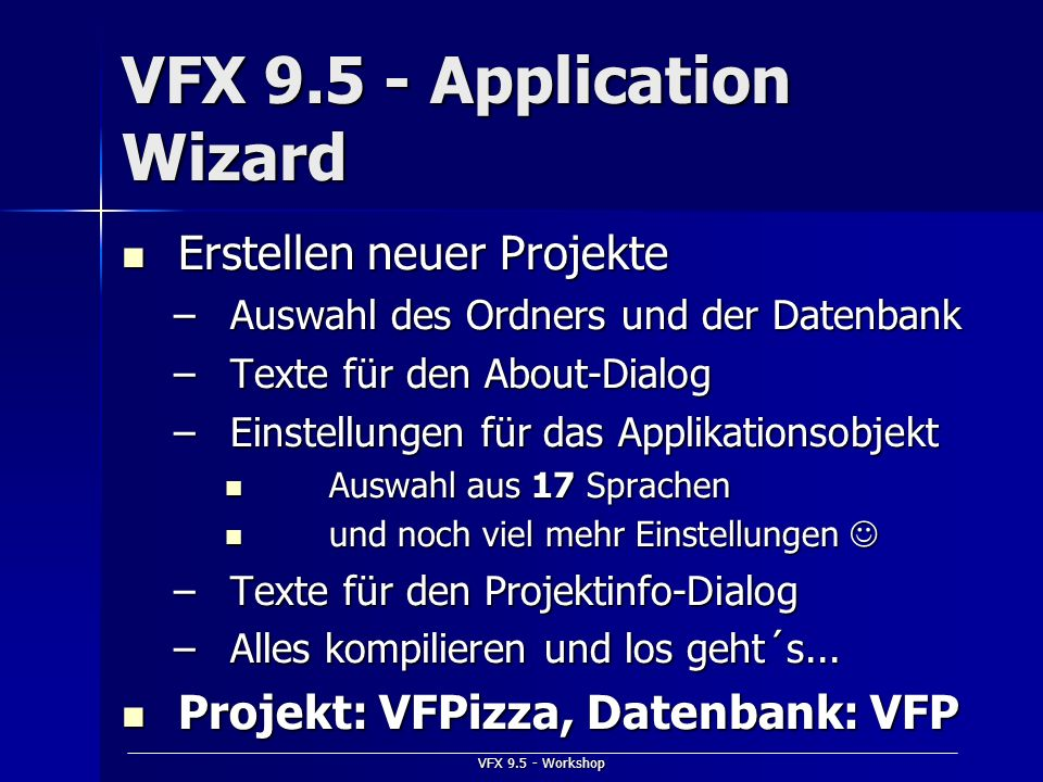 VFX 9.5 - Application Wizard