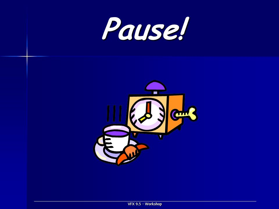 Pause! VFX Workshop