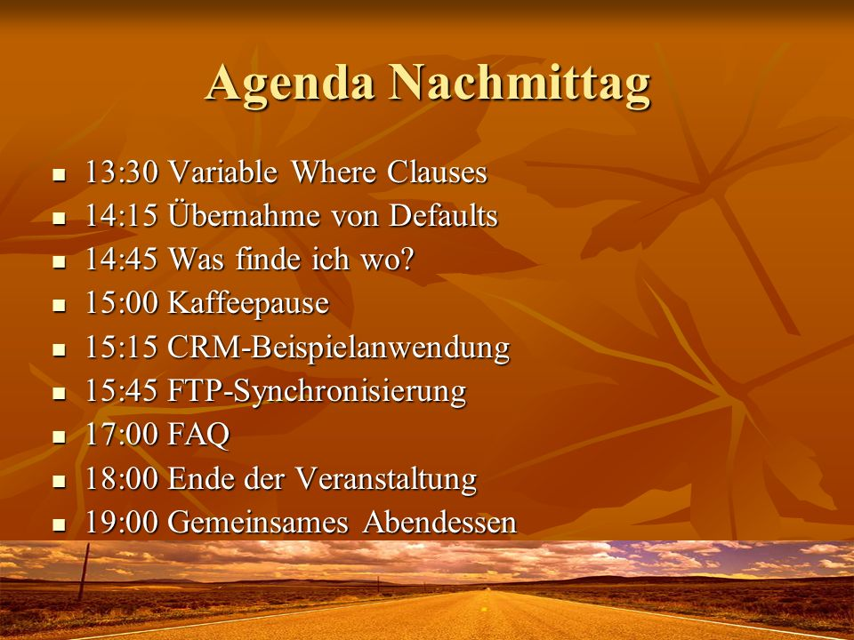 Agenda Nachmittag 13:30 Variable Where Clauses