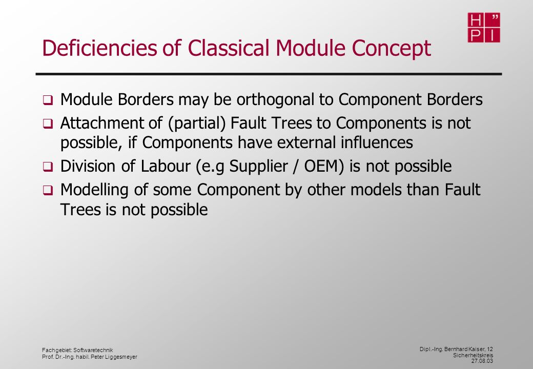 Deficiencies of Classical Module Concept