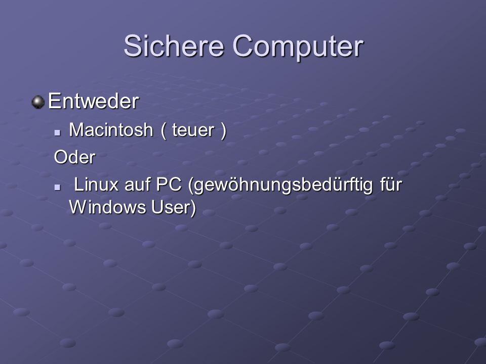 Sichere Computer Entweder Macintosh ( teuer ) Oder