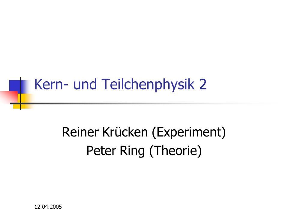 Kern- und Teilchenphysik 2