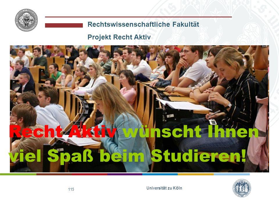 Recht Aktiv wünscht Ihnen viel Spaß beim Studieren!