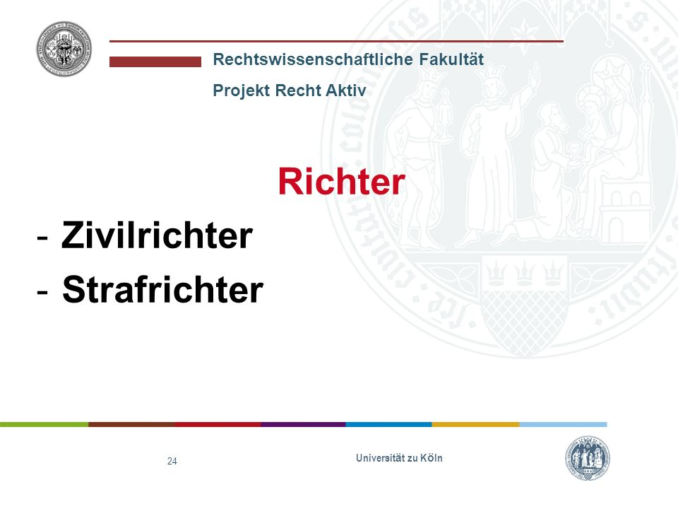 Richter Zivilrichter Strafrichter Universität zu Köln