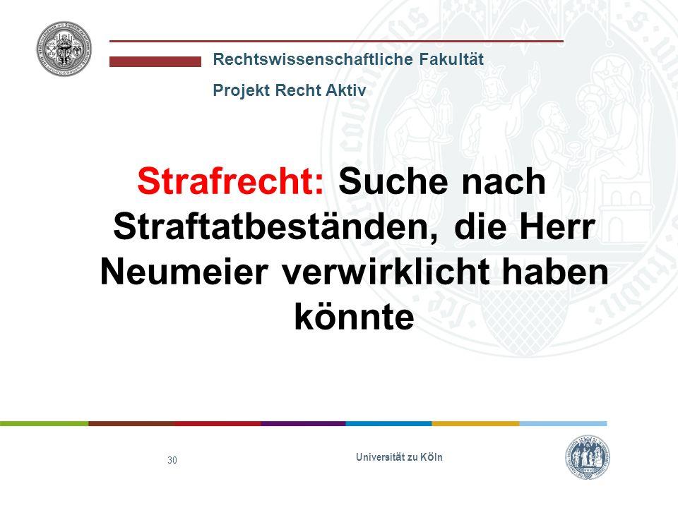 Strafrecht: Suche nach Straftatbeständen, die Herr Neumeier verwirklicht haben könnte