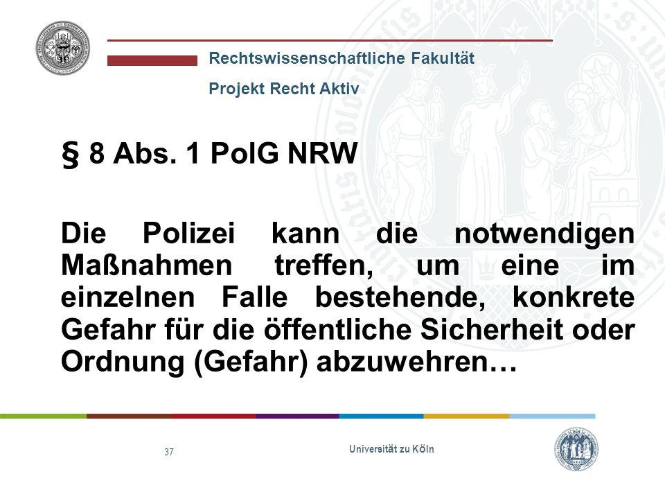 § 8 Abs. 1 PolG NRW
