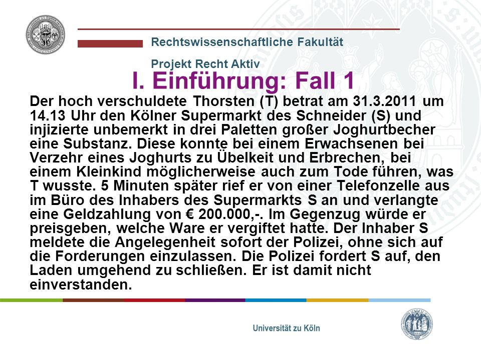 I. Einführung: Fall 1