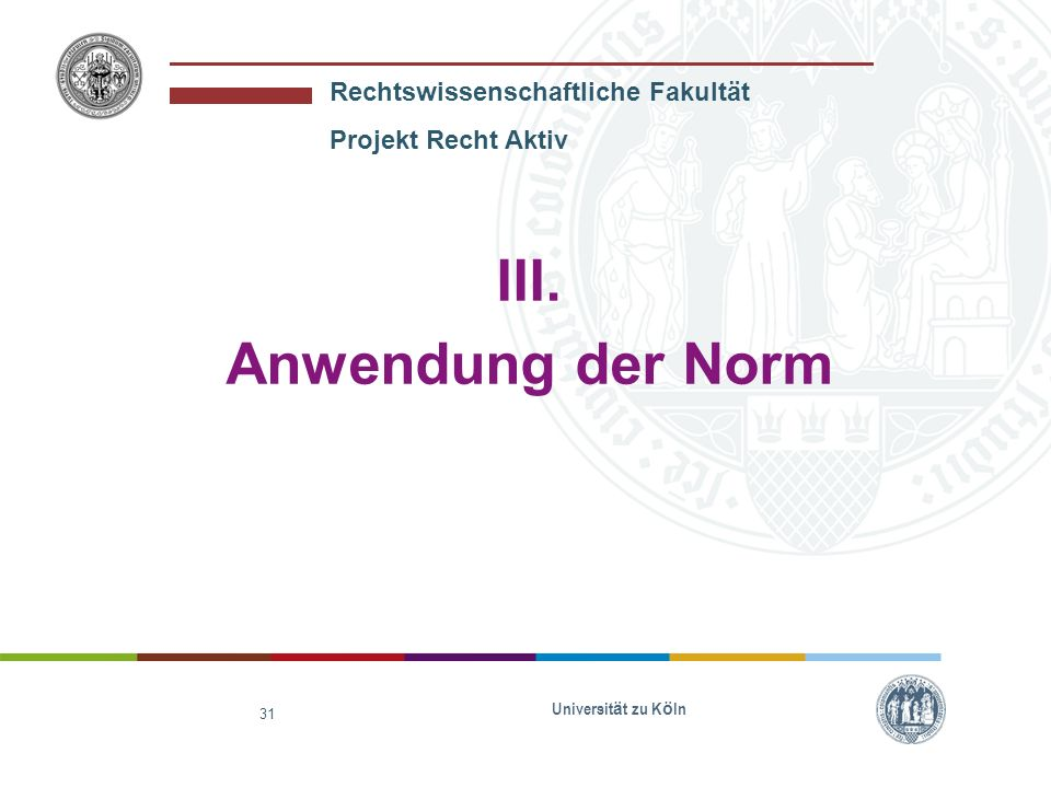 III. Anwendung der Norm Universität zu Köln