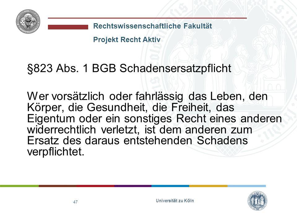 §823 Abs. 1 BGB Schadensersatzpflicht