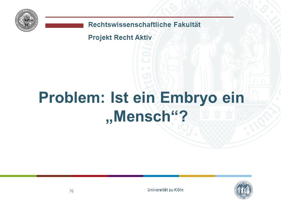 """Problem: Ist ein Embryo ein """"Mensch"""