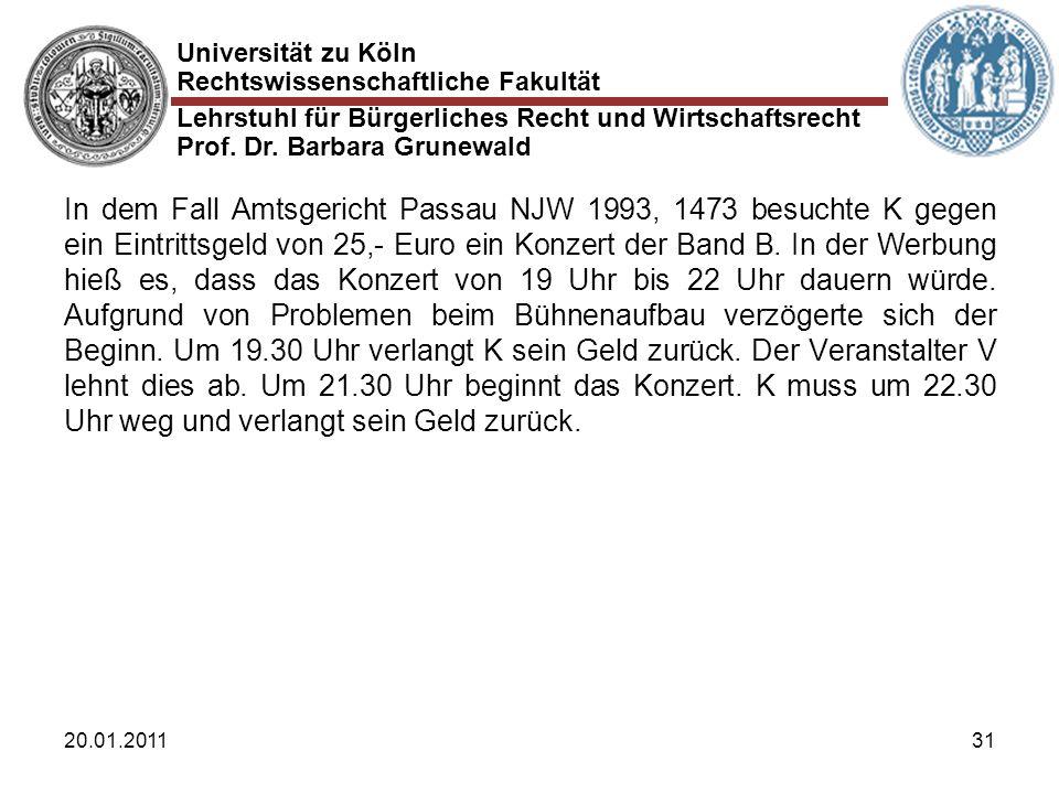 In dem Fall Amtsgericht Passau NJW 1993, 1473 besuchte K gegen ein Eintrittsgeld von 25,- Euro ein Konzert der Band B. In der Werbung hieß es, dass das Konzert von 19 Uhr bis 22 Uhr dauern würde. Aufgrund von Problemen beim Bühnenaufbau verzögerte sich der Beginn. Um 19.30 Uhr verlangt K sein Geld zurück. Der Veranstalter V lehnt dies ab. Um 21.30 Uhr beginnt das Konzert. K muss um 22.30 Uhr weg und verlangt sein Geld zurück.