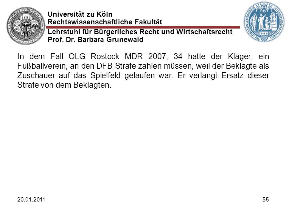 In dem Fall OLG Rostock MDR 2007, 34 hatte der Kläger, ein Fußballverein, an den DFB Strafe zahlen müssen, weil der Beklagte als Zuschauer auf das Spielfeld gelaufen war. Er verlangt Ersatz dieser Strafe von dem Beklagten.