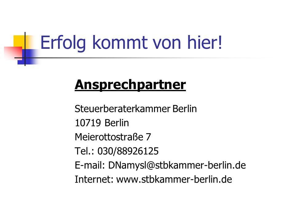 Erfolg kommt von hier! Ansprechpartner Steuerberaterkammer Berlin