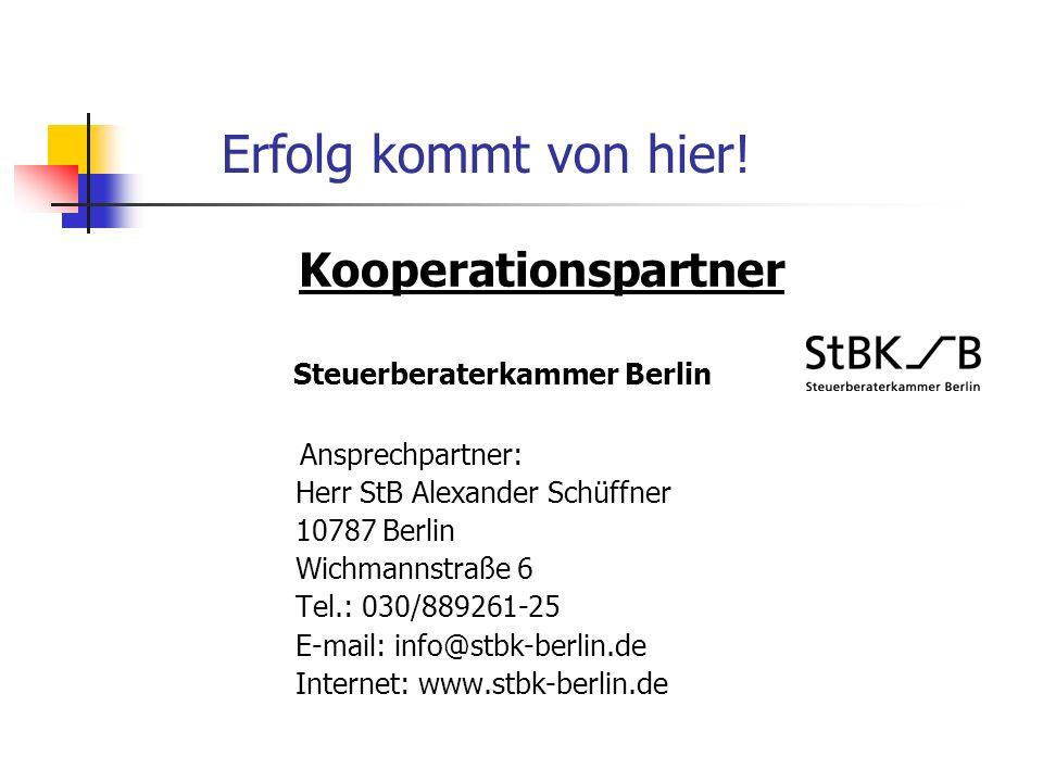 Erfolg kommt von hier! Kooperationspartner Steuerberaterkammer Berlin